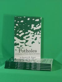 Potholes — A Collection of Poems, Quotes and Cameos